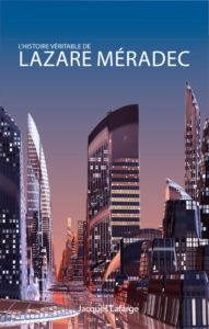 Un roman d'anticipation au XXI° siècle